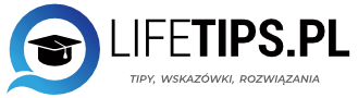 Lifetips.pl – życiowe wskazówki
